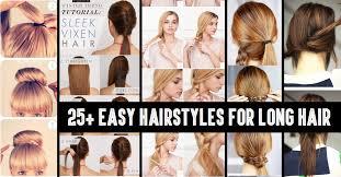quick hairstyles for long hair at home hairstyles ideas trends pretty hairstyles for long hair that women