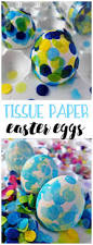 Easter Decorations With Tissue Paper by 577 Best Easter Craft Ideas Images On Pinterest Easter Ideas