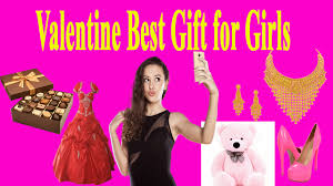 valentine best gift for girls romantic gift for girls awesome