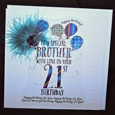 Brother Design Cards Handmade Brother 21st Birthday Card Large Luxury Birthday Card