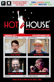 house jazz guide september 2017 by house jazz guide issuu