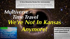 Kansas is time travel possible images Idea of universe a lie time travel other dimensions exist jpg