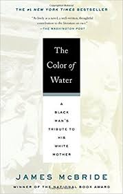 The Color Of Water A Black Man S Tribute To His White Mother Quotes From The Color Of Water About Race With Page Numbers