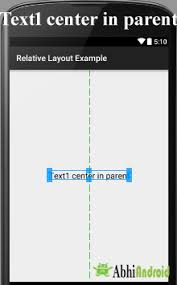 android center text relative layout in android with exle