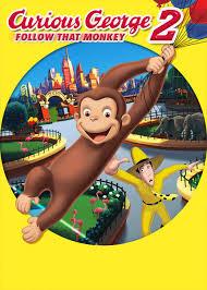 u0027curious george 2 follow monkey u0027 watch