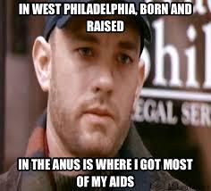 Anus Memes - in west philadelphia born and rasied in the anus is where i got