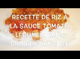cuisiner sans graisse recettes recette de riz sans gras ni sel grace