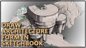 how to sketching architecture in sketchbook pro youtube