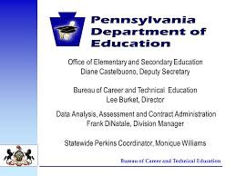 bureau d orientation bureau of career and technical education pa department of education
