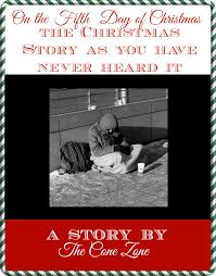the 5th day of christmas the christmas story as you have never