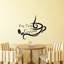 popular kitchen quotes wall decal buy cheap kitchen quotes wall kitchen wall decal quotes but first coffee cafe shop wall stickers vinyl window decals cup coffee
