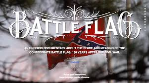 Battle Flags Of The Confederacy Battle Flag A Documentary About The Place And Meaning Of The