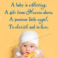 a baby is a blessing a gift from heaven above a precious