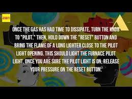 do all furnaces have a pilot light how do you light a pilot light on a furnace youtube
