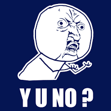 y u no meme central t shirts