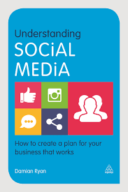 understanding social media how to create a plan for your business
