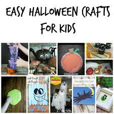 13 easy halloween crafts for kids easy halloween and craft