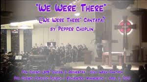 we were there arr choplin pax christi mn choirs