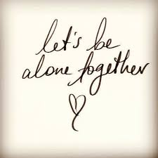 let s be alone together quotes img