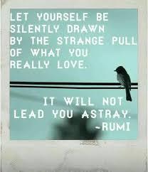 Wedding Quotes Rumi 7 Best Rumi Images On Pinterest Rumi Quotes Inspiring Quotes