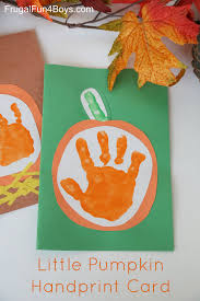 Kids Handprint Crafts Your Little Pumpkin U201d Handprint Card For Kids To Make