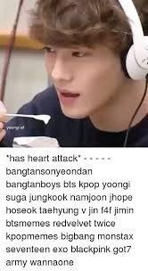 Heart Attack Meme - yoongi af has heart attack bangtansonyeondan bangtanboys