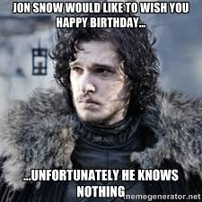 Birthday Funny Meme - game of thrones birthday meme funny wishes images