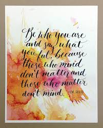 be who you are dr seuss hand lettered calligraphy quote print