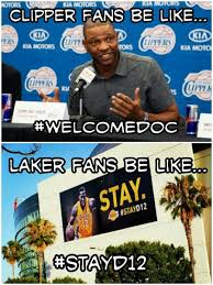 La Clippers Memes - lakers put up banner to help convince dwight howard to stay