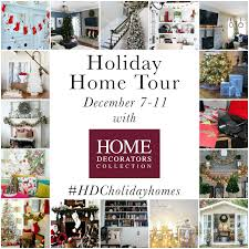 Home Decorators Art Holiday Home Tour Blog Hop U0026 Home Decorators Collection Giveaway