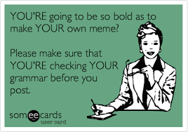 Meme Grammar - english grammar and language memes