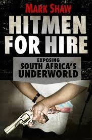 Power Of Attorney Template South Africa by Hitmen Mafia And Control U2013 Sa U0027s Underbelly Opinion M U0026g
