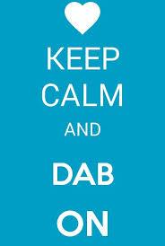 Keep Calm Meme Creator - i created this on meme maker its awesome i love it i love to dab