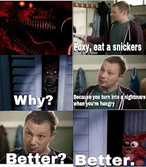 foxy eat a snickers five nights at freddy s know your meme