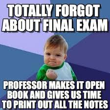 Final Exam Meme - totally forgot about final exam success kid meme on memegen