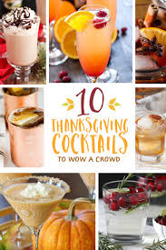 Non Alcoholic Thanksgiving Drinks 10 Thanksgiving Cocktails To Wow A Crowd Thanksgiving Com