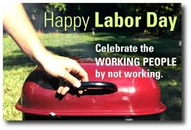 Labor Day Meme - labor day meme pictures photos and images for facebook tumblr