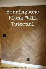 best 25 herringbone wall ideas on wall treatments