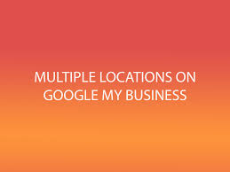 Google Maps App Multiple Destinations How To Setup Multiple Locations In Google My Business Youtube