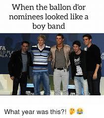 Boy Band Meme - when the ballon d or nominees looked like a boy band fa ld pla ala 2