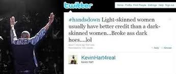 Light Skinned Jokes Kevin Hart Picks Gays Over Dark Skin Girls Lipstick Alley