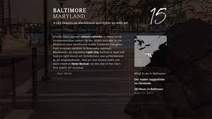 52 places to go in 2017 baltimore makes ny times 52 places to go in 2018 list