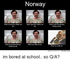 Norway Meme - norway what americans thinks we what germans thinks we do do what