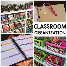 Organizatoin Hacks Classroom Organization Hacks Every Teacher Should Know