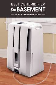 best dehumidifier for basement reviews and guide 2017 best dehumidifier for basement reviews and buying guide