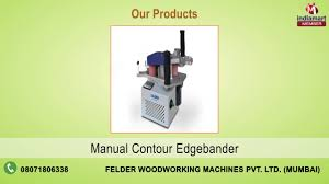 woodworking machines by felder woodworking machines private
