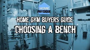 home gym buyers guide choosing a bench youtube