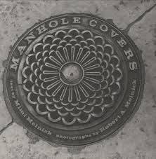 manhole covers mit press mimi melnick robert a melnick