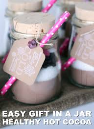 hot chocolate gift how to make your own healthy hot chocolate gifts in a jar