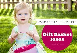 baby s easter gifts easter gift basket ideas celebration with babies r